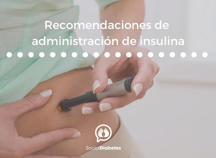 Recomendaciones de administración de insulina. SocialDiabetes